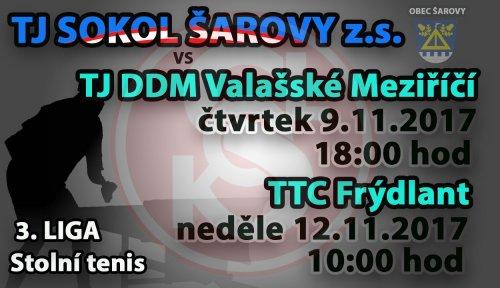 "TJ Sokol Šarovy ""A"" - TJ DDM Valasšké Meziříčí, TTC Frýdlant"